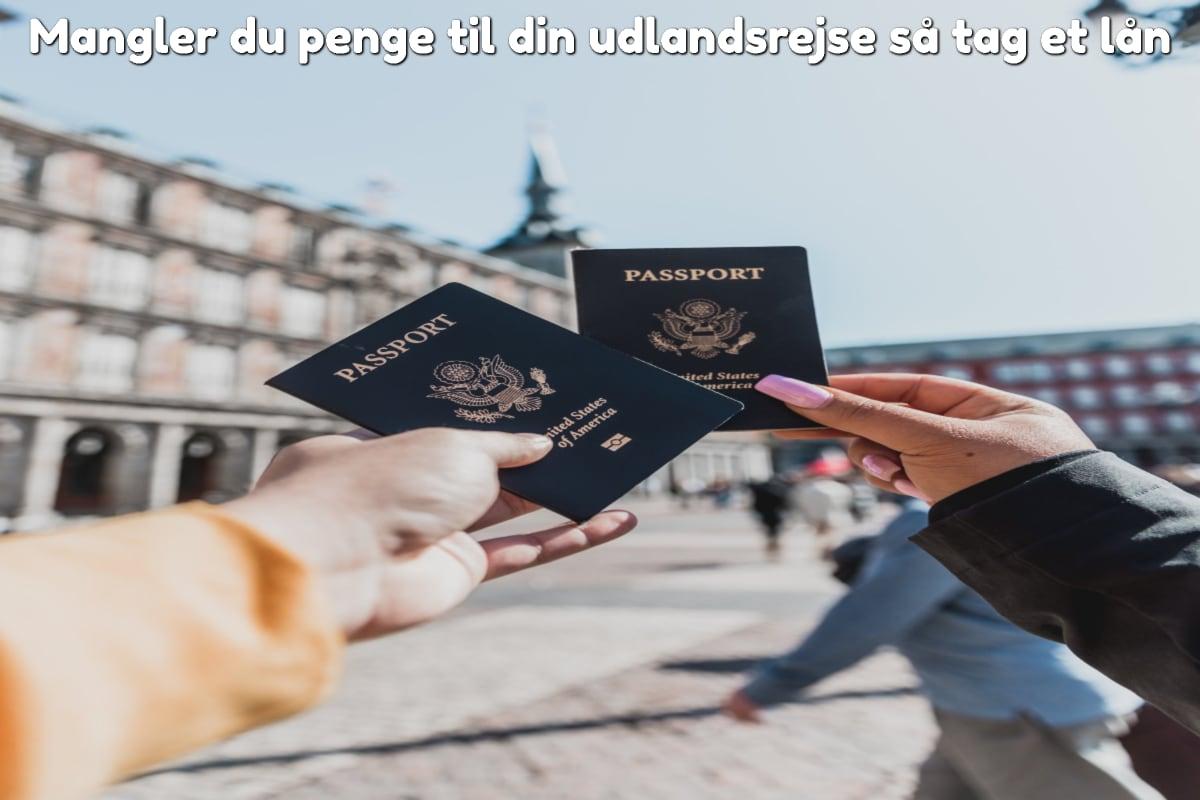 Mangler du penge til din udlandsrejse så tag et lån